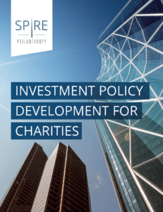 Spire Philanthropy - Investment Policy Development for Charities